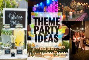 latest and best party theme ideas for different occasions