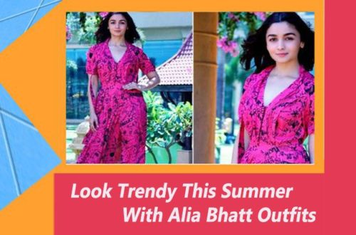 How To Wear Latest Fashion Stylish And Trendy Clothes Like Alia Bhatt This Summer