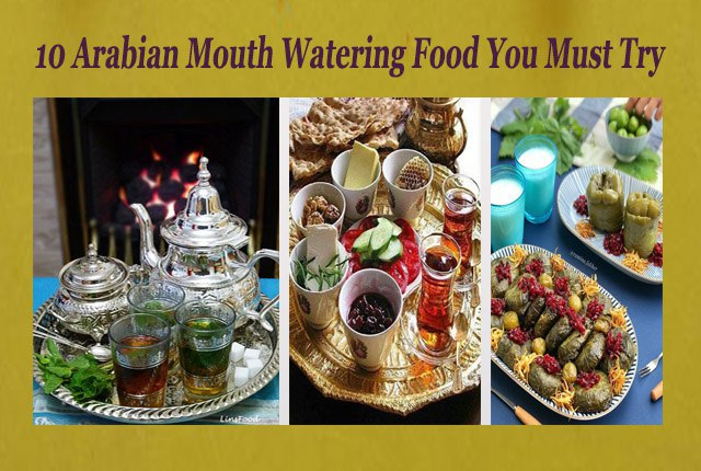arabian food you must try list of arabian foods and cuisines and restuarants near me