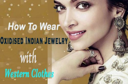 how to wear oxidized Indian jewelry with western clothes, These days the means of fashion is slightly changed where odd is a fashion. Know more unique ideas that how to pair traditional jewelry with western outfits.