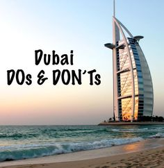 Dubai,do & don't